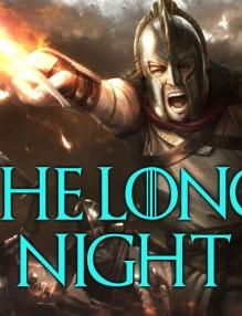 Дългата нощ - Game of Thrones
